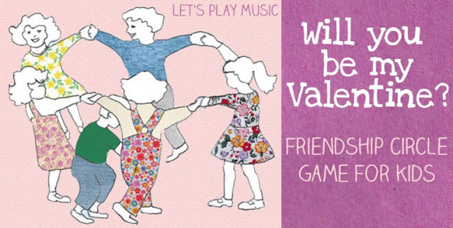 http://www.letsplaykidsmusic.com/circle-game-for-valentines-day/