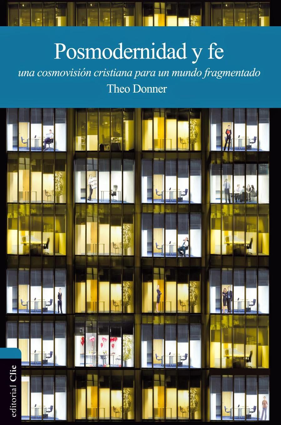 Theo Donner-Posmodernidad y Fe-