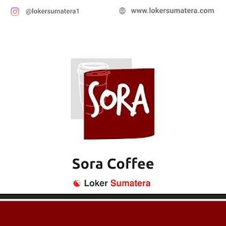 Lowongan Kerja Padang: Sora Coffee Juni 2021