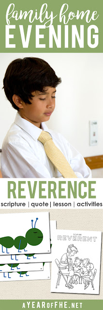 A Year of FHE // a Family Home Evening about the importance of being reverent and how we should act in holy places. Includes a lesson, quote, song and free printable activities! #lds #reverence #reverent