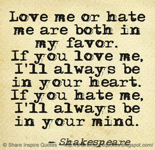 If You Love Me Ill Always Be In Your Heart If You Me Ill Always Be In Your Mind William Shakespeare Share Inspire Quotes