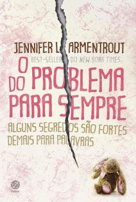 O problema do para sempre - Jennifer Armentrout | Resenha