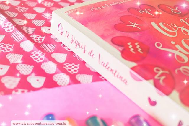 Os 12 Signos de Valentina: Doze Romances, uma Escolha - Ray Tavares