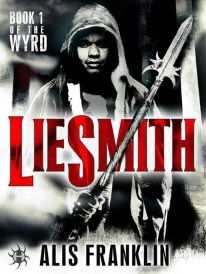 Cover of Liesmith, featuring a greyscale image of a young black man in a hoodie brandishing a spear.