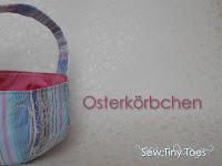 http://sewtinytoes.blogspot.de/2016/03/henkelchen-der-osterkorb.html