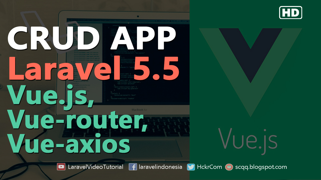 Laravel 5 5 & VUEJS 2 Advanced CRUD Tutorial with Example step by