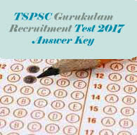 TSPSC Gurukulam Screening Test  Key 2017, TSPSC Gurukulam 2017 Answer Key, TS Gurukulam 2017 Key