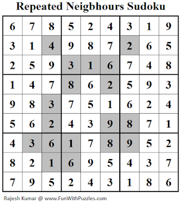 Answer of Repeated Neigbhours Sudoku (Fun With Sudoku #129)