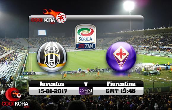 مشاهدة مباراة فيورنتينا ويوفنتوس اليوم 15-1-2017 في الدوري الإيطالي