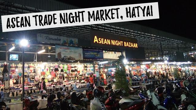Asean Trade Night Market Hatyai Thailand Hi5 The World