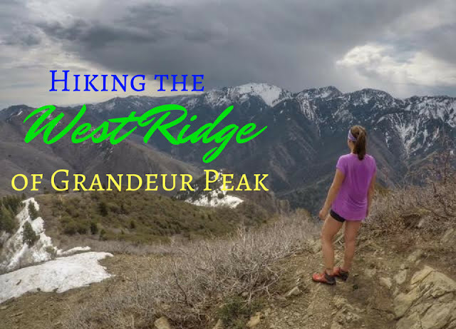 Hiking the West Ridge of Grandeur Peak