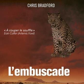 Bodyguard, tome 3 : L'embuscade de Chris Bradford
