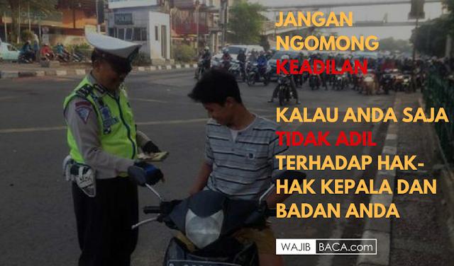 Unik! Tak Pakai Helm, Tak Bawa Surat Kendaraan bahkan SIM, Orang ini Tak Terima Karena Ditilang Polantas