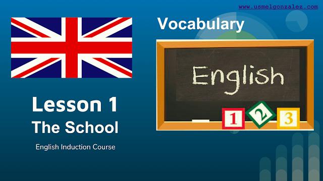 ENGLISH - THE SCHOOL - LESSON 1