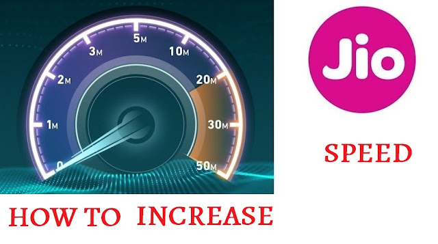 how to increase jio speed