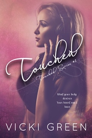 Touched (Vicki Green)