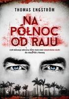 https://www.swiatksiazki.pl/ksiazki/na-polnoc-od-raju-thomas-engstrm-4946786/