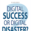 Book review: Digital Success or Digital Disaster