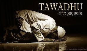 Pengertian dan Contoh Tawadhu, Perilaku Tawadhu, dan Arti