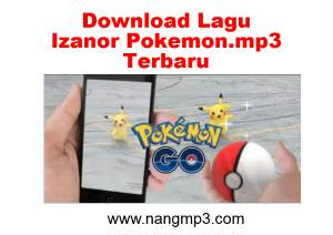 Lagu Izanor Pokemon.mp3 Terbaru