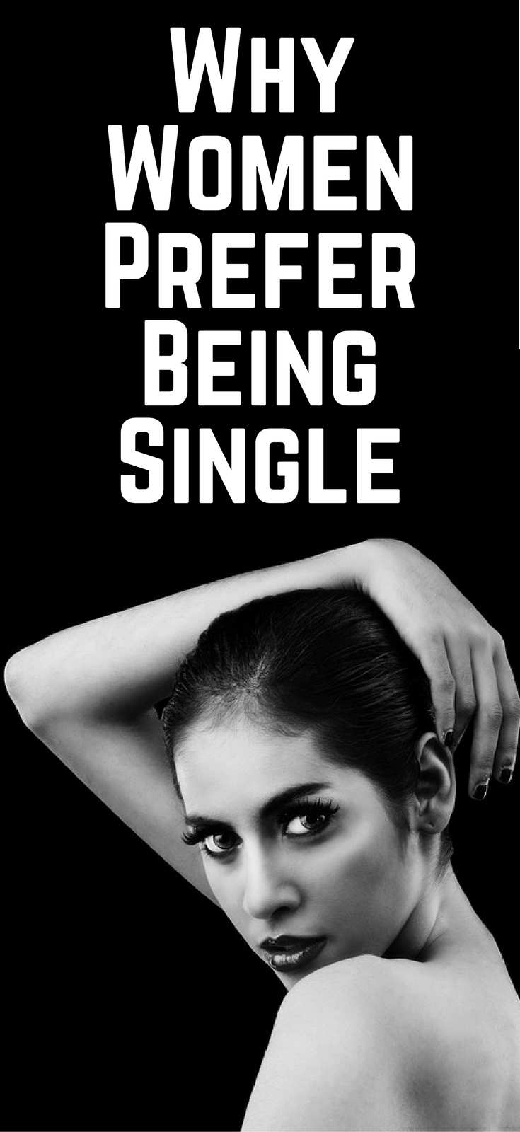 Why Women Prefer Being Single