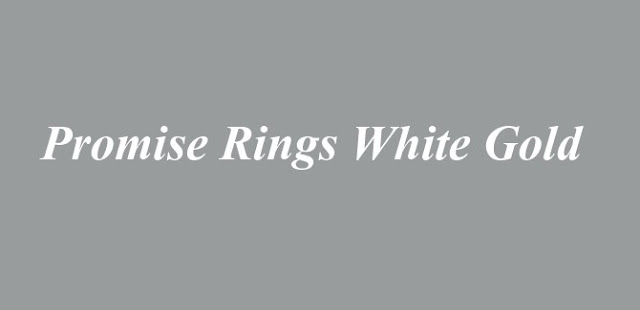 Promise Rings White Gold