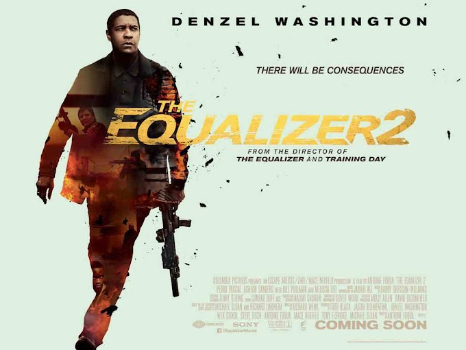 MOVIE REVIEW : THE EQUALIZER 2