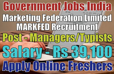 MARKFED Recruitment 2019