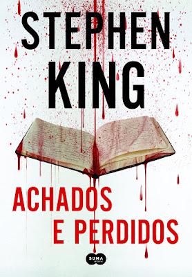 Achados e perdidos, de Stephen King - Livro 2 da trilogia Bill Hodges - Editora Suma de Letras