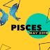 12th May 2019 Pisces Horoscope