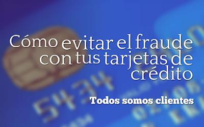 Cómo evitar el fraude con tus tarjetas de crédito