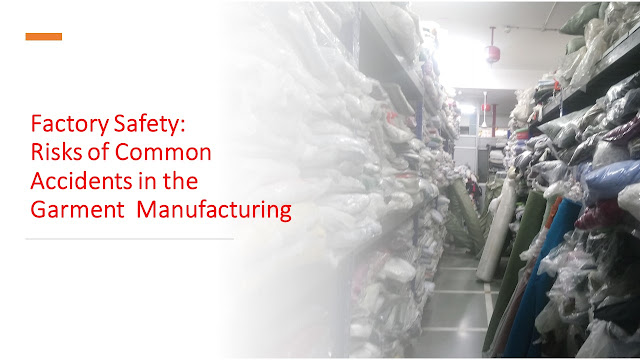 Factory safety in garment industry