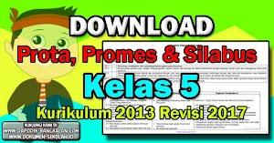 Silabus, Prota dan Promes Kelas 5 Kurikulum 2013 Revisi 2017