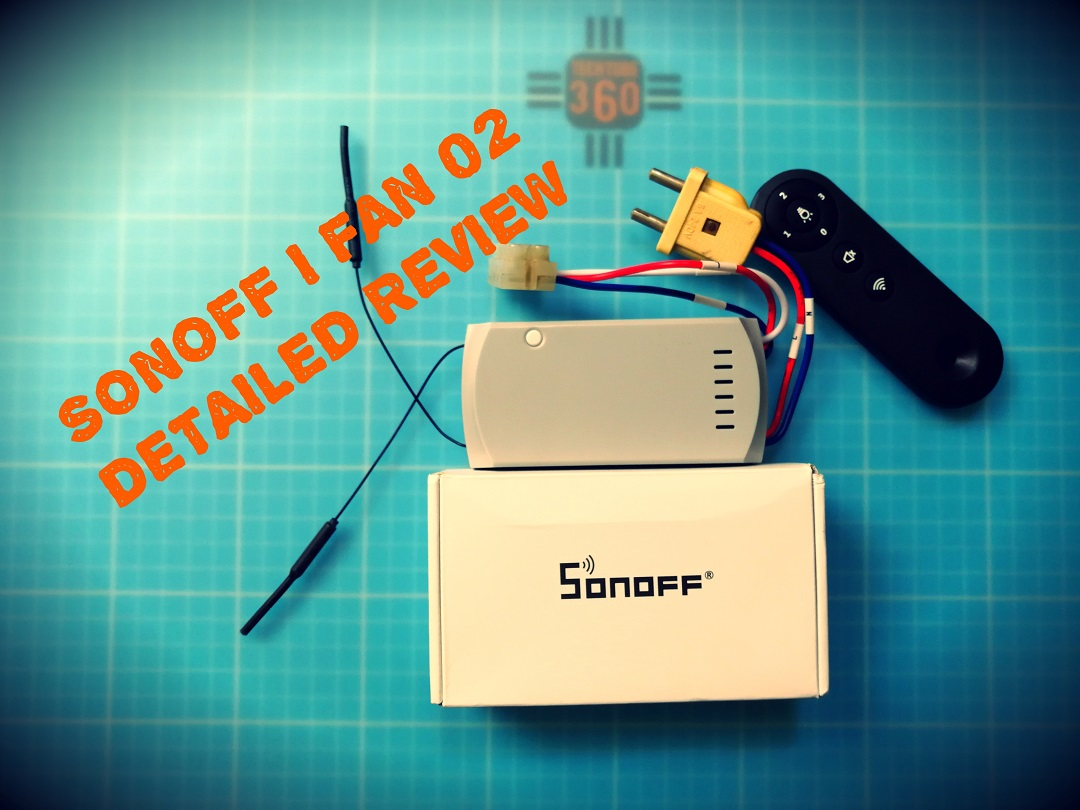 SONOFF iFan02 IOT SMART SWITCH FAN PLUS LIGHT REVIEW