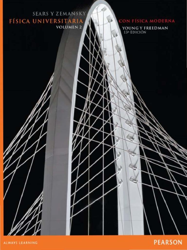 Física universitaria con física moderna. Volumen 2, 13va Edición – Sears y Zemansky