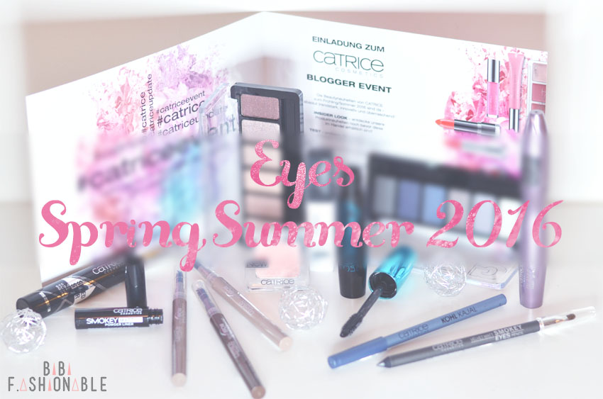 Catrice Eyes Spring Summer 2016