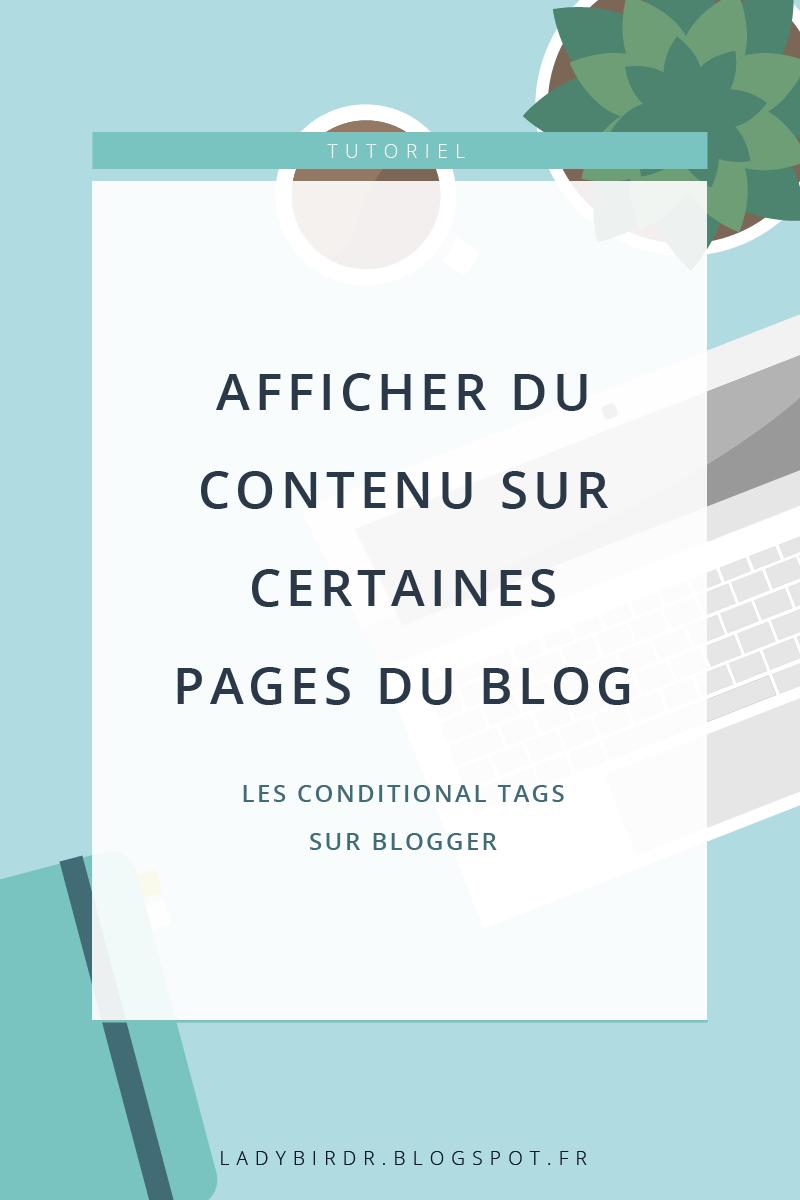 Afficher du contenu sur certaines pages du blog sur Blogger
