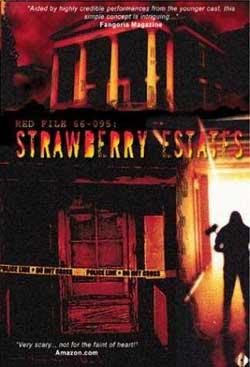 Strawberry Estates (2001)