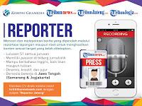 Lowongan kerja wartawan Tribun Jateng & Tribun Jogja  2017
