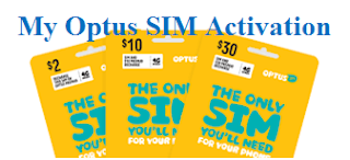 activate My Optus prepaid/post paid SIM