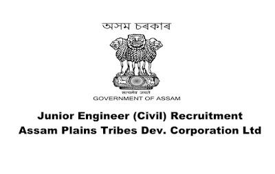 Junior Engineer (Civil) recruitment in Assam Plains Tribes Dev. Corporation Ltd. Walk-in Date: 06.03.2019