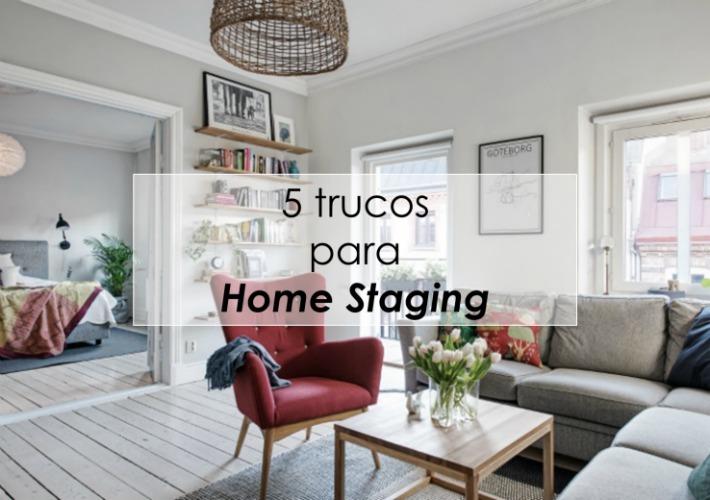 Ejemplo práctico de 5 trucos efectivos del Home Staging