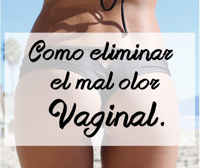 eliminar olor vaginal