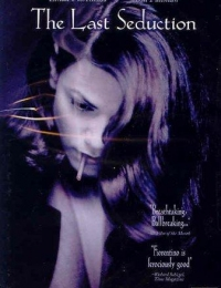 The Last Seduction | Bmovies