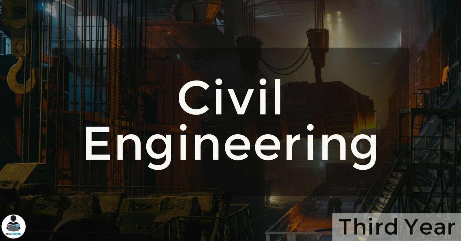 Civil Engineering - 3rd year RGPV notes CBGS