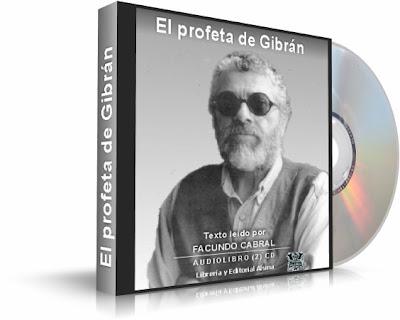 EL PROFETA DE GIBRAN, Facundo Cabral [ 2CDs Audiolibro ] – Una fuente de sabiduría y enseñanza sobre los temas trascendentales de la existencia humana