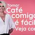 Promoção Café da Manhã Com a Ana Maria Braga