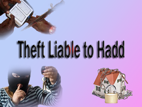 Punishment Theft to Liable to Hadd