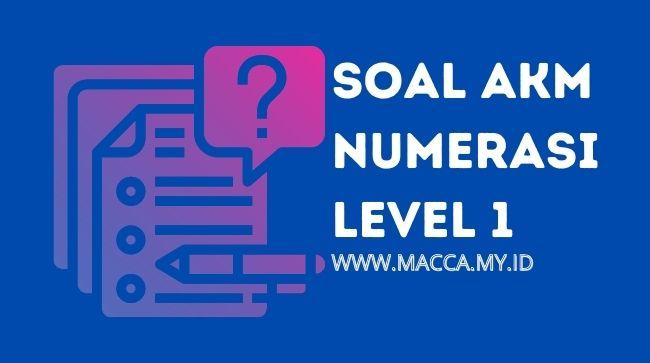 soal akm numerasi level 1