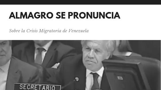 (Imagen) El Secretario General de la OEA Luis Almagro se pronuncia nuevamente sobre la crisis migratoria de Venezuela por las precarias condiciones de salud que pone en riesgo y vulnerabilidad a los venezolanos